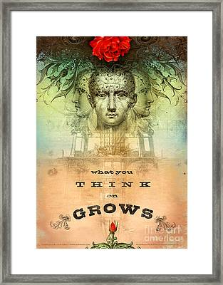 What You Think On Grows Framed Print by Silas Toball