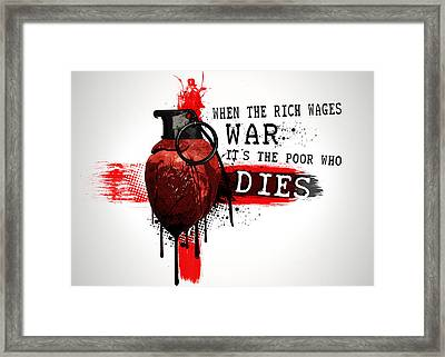 When The Rich Wages War... Framed Print by Nicklas Gustafsson