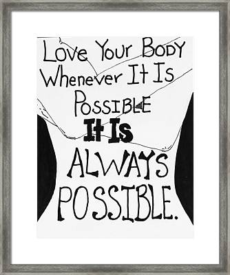 Whenevery It Is Possible Framed Print by Sara Young