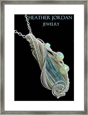 Wire-wrapped Aquamarine Crystal Pendant In Sterling Silver With Ethiopian Opals - Aqpss5 Framed Print by Heather Jordan
