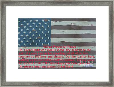 Wooden Flag With Indian Prayer Framed Print by To-Tam Gerwe