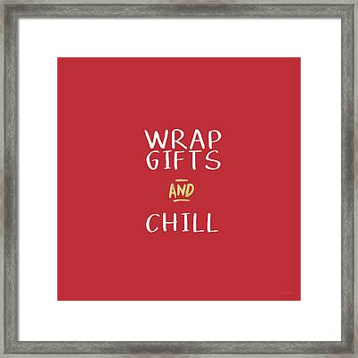 Wrap Gifts And Chill- Art By Linda Woods Framed Print by Linda Woods
