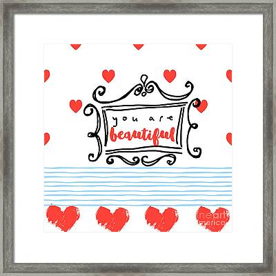 You Are Beautiful Framed Print by Mindy Sommers