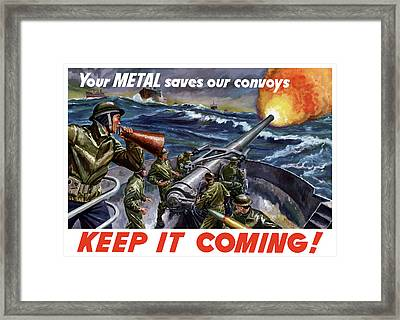 Your Metal Saves Our Convoys Framed Print by War Is Hell Store