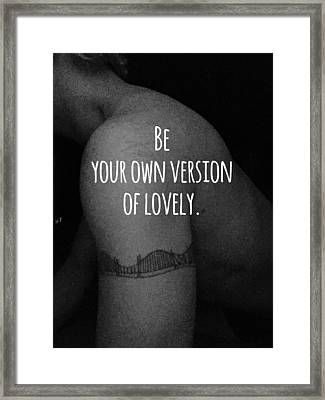 Your Own Version Framed Print by Sara Young