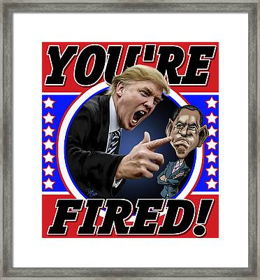 You're Fired Framed Print by Don Olea