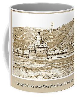 Coffee Mug featuring the photograph Gutenfels Castle On The Rhine, Kaub, Germany, 1903, Vintage Phot by A Gurmankin