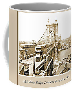 Coffee Mug featuring the photograph Ja Roebling Bridge C 1915 Vintage Photograph by A Gurmankin