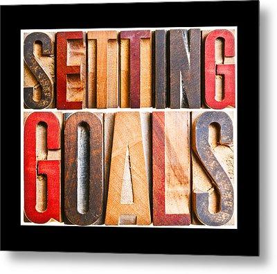 Setting Goals Metal Print by Donald  Erickson