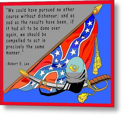 Confederate States Of America Robert E Lee Metal Print by Digital Creation