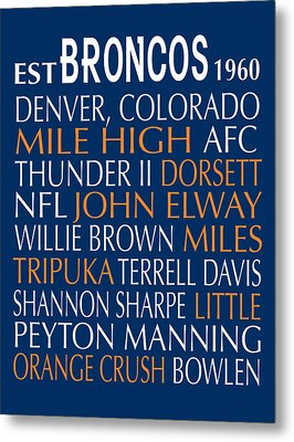 Denver Broncos Metal Print by Jaime Friedman