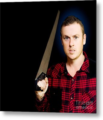 Frustrated Angry Man Brandishing A Saw Metal Print by Jorgo Photography - Wall Art Gallery