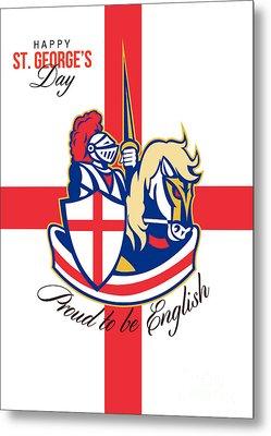 Happy St George Day Proud To Be English Retro Poster Metal Print by Aloysius Patrimonio