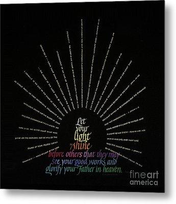Light Shine Metal Print by Judy Dodds