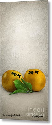 The Grapefruit Dead... Metal Print by Will Bullas