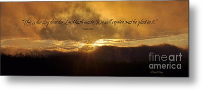 This Is The Day Metal Print by Diane E Berry