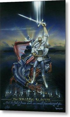 Warriors Dragon Slayer Metal Print by Cliff Hawley