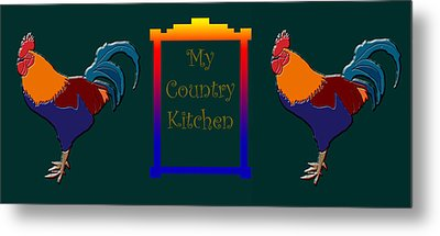 My Country Kitchen Sign Metal Print by Kate Farrant