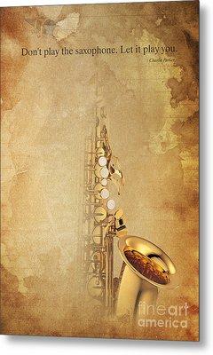 Charlie Parker Quote - Sax Metal Print by Pablo Franchi