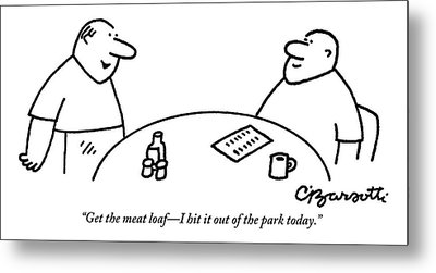 A Man Orders Meatloaf At A Restaurant. The Waiter Metal Print by Charles Barsotti