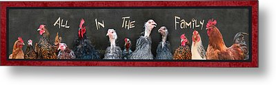 All In The Family Metal Print by Lori Deiter