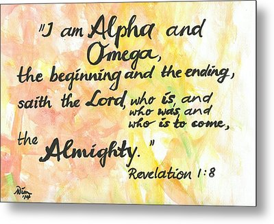 Alpha And Omega Metal Print by Margit Wimmer