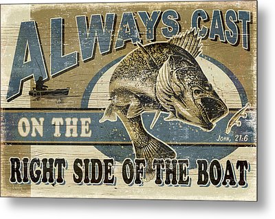 Always Cast Sign Metal Print by JQ Licensing