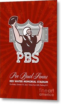 American Pro Football Bowl Retro Poster Art Metal Print by Aloysius Patrimonio