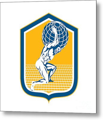 Atlas Carrying Globe On Shoulder Shield Retro Metal Print by Aloysius Patrimonio