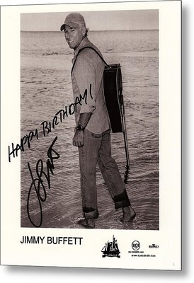 Birthday Wishes From Jimmy Buffett Metal Print by Desiderata Gallery