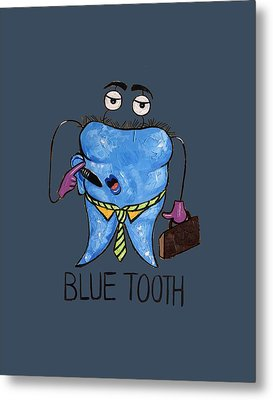Blue Tooth Dental Art By Anthony Falbo Metal Print by Anthony Falbo