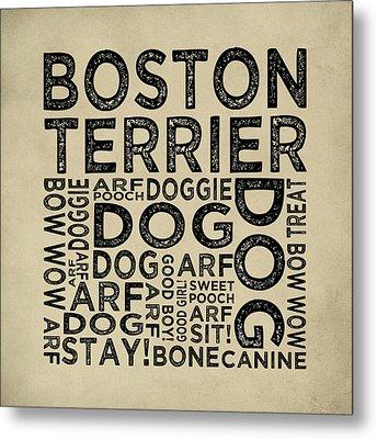 Boston Terrier Typography Metal Print by Flo Karp