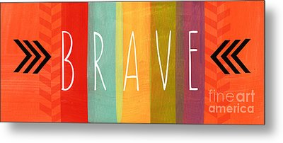 Brave Metal Print by Linda Woods