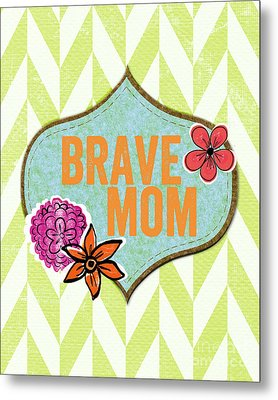 Brave Mom With Flowers Metal Print by Linda Woods