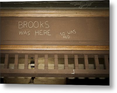 Brooks Was Here Metal Print by Jack R Perry