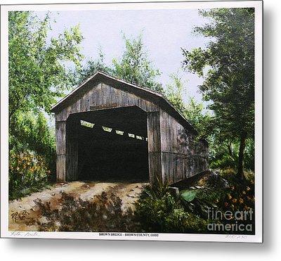 Brown Covered Bridge Brown County Ohio Metal Print by Rita Miller
