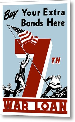 Buy Your Extra Bonds Here Metal Print by War Is Hell Store