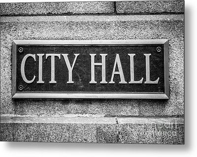 Chicago City Hall Sign In Black And White Metal Print by Paul Velgos