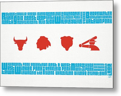 Chicago Flag Sports Teams V2 Metal Print by Mike Maher