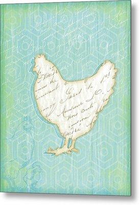 Chicken Metal Print by Jennifer Pugh