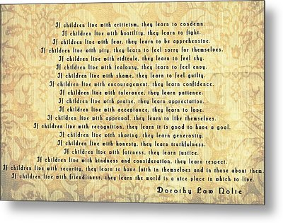 Children Learn What They Live Metal Print by Dan Sproul