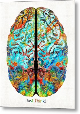 Colorful Brain Art - Just Think - By Sharon Cummings Metal Print by Sharon Cummings