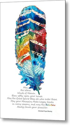 Colorful Feather Art - Cherokee Blessing - By Sharon Cummings Metal Print by Sharon Cummings
