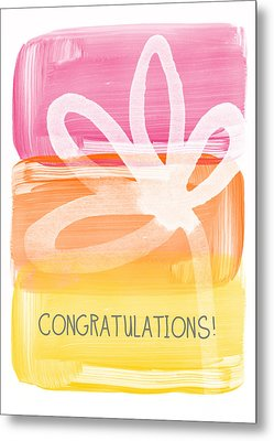 Congratulations- Greeting Card Metal Print by Linda Woods