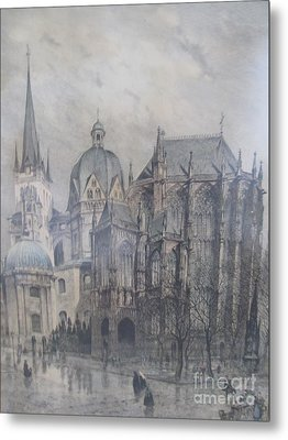 Der Dom - Aachen Germany Metal Print by Anthony Morretta