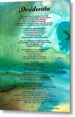 Desiderata 2 - Words Of Wisdom Metal Print by Sharon Cummings