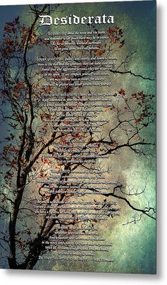 Desiderata Inspiration Over Old Textured Tree Metal Print by Christina Rollo