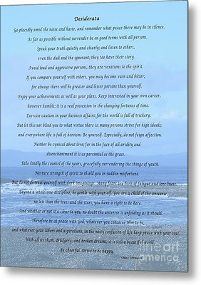 Desiderata On Beach And Ocean Scene Metal Print by Barbara Griffin