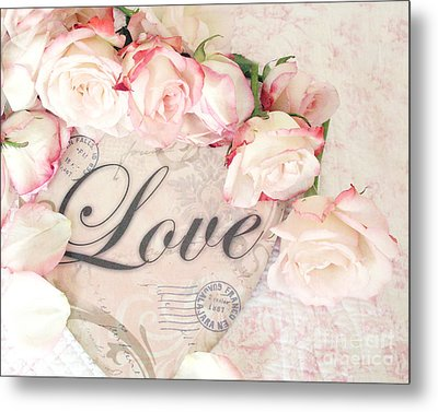 Dreamy Cottage Shabby Chic Roses Heart With Love - Love Typography Heart Romantic Cottage Chic Metal Print by Kathy Fornal
