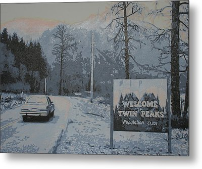 Entering The Town Of Twin Peaks 5 Miles South Of The Canadian Border Metal Print by Luis Ludzska
